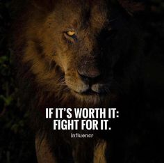 If its worth it: fight for it.