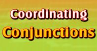 A great lesson and game about 'Coordinating Conjunctions' for Grade 3 kids. Simplified lesson concept, varied practice exercises and an enticing game will help kids strengthen their knowledge of conjunctions.