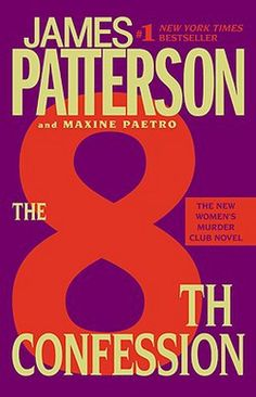 The 8th Confession by James Patterson; Maxine Paetro (Paperback): Booksamillion.com: Books