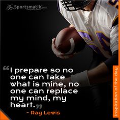 Inspiration of the day - Ray Lewis Ray Lewis Quotes, Motivational Quotes, Inspirational Quotes, Football Quotes, American Football, Words Quotes, Quote Of The Day, Positivity, Humor