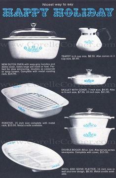 1962 Advertisement - Blue Cornflower Corning Ware - Corelle Pyrex Patterns Dates Information