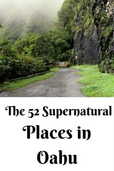 The 52 Supernatural Places of Oahu