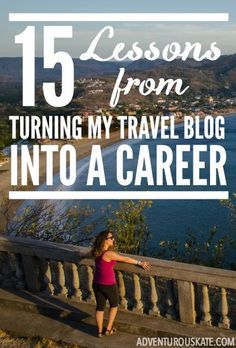 "One of the questions I'm asked on a near daily basis is, ""How did you start making enough money to do this full-time?"" So I finally decided to put together a list of the most important lessons I've learned in the process of turning my travel blog into a business."