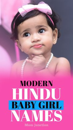 Top 188 Latest And Modern Hindu Baby Girl Names : There are several modern Hindu names that are unique and beautiful. Sounds hard to believe? Check out MomJunction's amazing latest Hindu baby girl names and decide for yourself! Telugu Baby Girl Names, Latest Baby Girl Names, Modern Baby Girl Names, Indian Baby Girl Names, Baby Girl Names Uncommon, Hindu Baby Girl Names, Girl Child Names, Hindu Baby Boy Names, Beautiful Baby Girl Names
