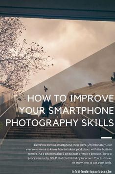 How To Improve Your Smartphone Photography Skills Dslr Photography Tips, Female Photography, Iphone Photography, Travel Photography, Shutter Speed, Internet Marketing, Cool Photos, Improve Yourself