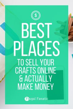Find out the best places to sell your crafts online and make money. Figure out…