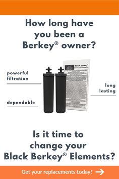 How long have you been a Berkey® water filter owner?  Is it time to change your Black Berkey® elements?    Each Black Berkey® Element is designed to purify approximately 3,000 gallons of water.  If it's time, click the image to get new ones today. Diy Graduation Gifts, It's Time To Change, Gallon Of Water, Water Purification, Water Filter, You Changed, Filters