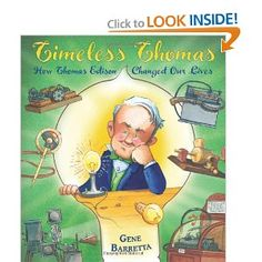 Timeless Thomas: How Thomas Edison Changed Our Lives Biography Activity: Have students brainstorm and see if they can come up with their own inventions. Edison Inventions, Story Of The World, Thing 1, Mentor Texts, Children's Literature, Read Aloud, Book Lists, Reading Lists, Social Studies