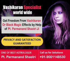 Pandit Parmanand Shastri gives a perfect yield with the help of their #Vashikaran #mantras. Our #Vashikaran #Specialist #Astrologer is outstanding for their work and duty towards their astrology field. Name of the Parmanand Shastri has gathering an unprecedented solicitation in the business in perspective of high and smart result services. Click here -> http://www.no1lovemarriagespecialist.com/vashikaran-specialist.html