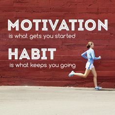 """""""Motivation is what gets you started. Habit is what keeps you going."""" #motivation #runchat #RunningWarehouse"""