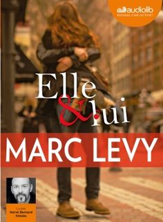 """Another must-listen from my """"Elle et lui"""" by Marc Levy, narrated by Hervé Bernard Omnès. Feel Good Books, My Books, Free Books, Marc Lévy, Sid Caesar, Harvard Business School, Books To Read Online, Lus, Lectures"""