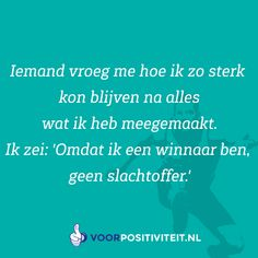 Dutch Words, Feel Good, Qoutes, Coaching, Healing, Inspirational Quotes, Wisdom, Live, Kunst