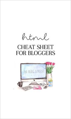 HTML Cheat Sheet for bloggers - copy and paste! No time to learn HTML? This HTML for beginners page means you can simply copy, paste and edit... and voila!