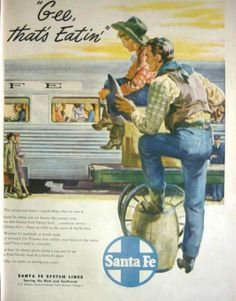 1947 SANTA FE RAILROAD - DINER'S FRED HARVEY MEALS - COWBOYS - PRINT AD!