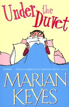 Books I've read Under the Duvet by Marian Keyes