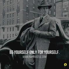 Be yourself.  #entrepreneurquotes  #kurttasche