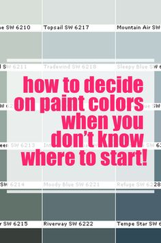 Does the thought of choosing paint colors frighten you?  It doesn't have to! Here are my tips for how to decide on paint colors when you don't know where to start.