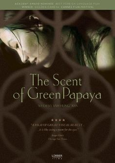 Availability: http://130.157.138.11/record=b3874959~S13 The Scent of Green Papaya. As she discovers the world around her, Mui marvels at every sight, sound, and scent she experiences while going about her workday life.