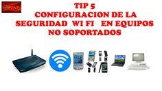 TIP 5-CONFIGURACION DEL WIFI A WEP PARA EQUIPOS NO SOPORTADOS (WPA2-PSK).-CURSO DE MOVISTAR UNO HFC-CURSO DE TELEVISION POR CABLE Muchos equipos terminales d...