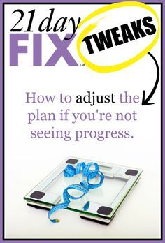 How to tweak the 21 Day Fix if you're not seeing progress 21 Day Fix Menu, 21 Day Fix Challenge, 21 Day Fix Meal Plan, Challenge Group, Challenge Ideas, Thigh Challenge, Plank Challenge, Health Challenge, 21 Day Fix Extreme