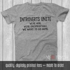 Christmas Gifts for Him, Husband Gift, Introverts Unite Shirt, Funny TShirt, Boyfriend gift, Introvert Shirt, Brother Gift NP009