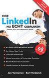 Hoe LinkedIn nu echt gebruiken - Jan vermeiren & Bert Verdonck - herziene versie