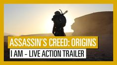 "Assassin's Creed Origins - ""I Am"" Live Action Trailer"