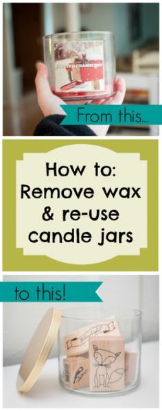 Easily remove candle wax from containers