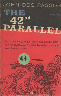 The 42nd Parallel - John Dos Passos.