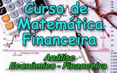Curso de Matematica Financeira. Veja em detalhes no site http://www.mpsnet.net/G/511.html via @mpsnet Para voce dominar a Matematica Financeira, pois voce vive em um mundo globalizado onde se respira Financas e Economia o tempo todo. Veja em detalhes neste site