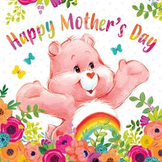 Care Bear Happy Mother's Day Happy Mother Day Quotes, Mother Day Wishes, Happy Mothers Day, Dad Day, Mom And Dad, Care Bear Tattoos, Care Bears Vintage, Care Bear Party, Bear Wallpaper