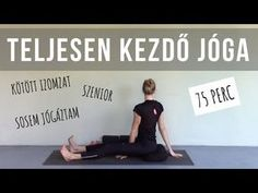 ABSZOLÚT KEZDŐ OTTHONI JÓGA | alapok / légzés / módosítások - YouTube Fitness Workouts, Yoga Fitness, Health Fitness, Leslie Sansone, Relaxing Yoga, Thigh Exercises, Yoga For Kids, Burn Belly Fat, Yoga Videos