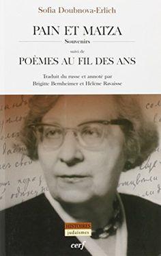 Pain et matza, Souvenirs, suivi de Poèmes au fil des ans ... https://www.amazon.fr/dp/220409112X/ref=cm_sw_r_pi_dp_x_5N-7ybEWCSHDM