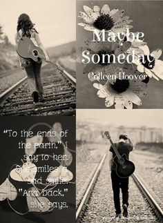 maybe someday, colleen hoover musings of book-a-holic fairies, inc Colleen Hoover Quotes, Ugly Love, Ends Of The Earth, Maybe Someday, Book Boyfriends, Book Series, Book Quotes, Bestselling Author, Teaser