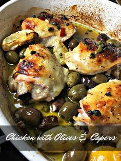 Olla-Podrida: Chicken with Olives & Capers Chicken With Olives, Chicken With Capers Recipe, Olive Recipes, Best Side Dishes, Cheap Dinners, Cooking Recipes, Healthy Recipes, Baked Chicken Recipes, Mediterranean Recipes