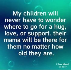 Love my Kids to death. Mommy Quotes, Son Quotes, Family Quotes, Life Quotes, Child Quotes, Qoutes, My Children Quotes, Quotes For Kids, Great Quotes