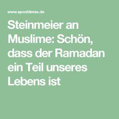 Steinmeier an Muslime: Schön, dass der Ramadan ein Teil unseres Lebens ist