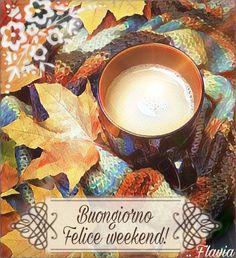 Buongiorno buon weekend