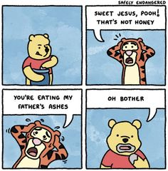 Aww come on Pooh! You have to remember to always READ THE LABEL!