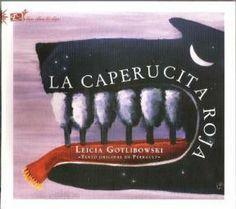 La Caperucita Roja por GOTLIBOWSKI LEICIA - Cúspide.com