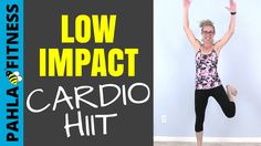 LOW IMPACT Cardio HIIT Tabata + WALKING ... No jumping and no equipment, but plenty of fun and sweat!  This great 20 minute LOW IMPACT workout is all cardio and all standing.  Burn about 200 calories without jumping or planking.  Find more FREE low impact workouts at www.PahlaBFitness.com