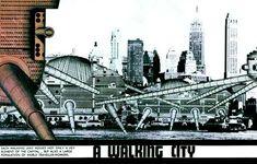 Walking City (1964), proyecto de Ron Herron, perteneciente al grupo Archigram. Defendía la idea de una ciudad andante que variaba su posición en dependencia de las necesidades de los habitantes.