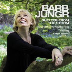 Barb Jungr - Shelter from the