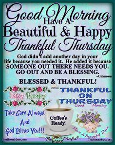 Thankful Thursday, Thursday Greetings, Good Morning Happy Thursday, Happy Thursday Quotes, Good Morning Prayer, Good Morning Funny, Good Morning Love, Good Morning Greetings, Morning Prayers