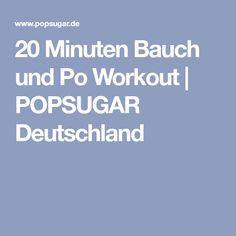 20 Minuten Bauch und Po Workout | POPSUGAR Deutschland
