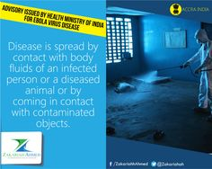 Disease is spread by contact with body fluids of An infected person or a diseased animal or by coming in contact with contaminated objects.  #Health #Healthcare #treatment#Ebola