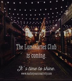 The Backstory I've been dreaming of The Luminaries Club for years; I wanted to createa place where we could connect, recharge, and inspire one another. I wanted that place to be full of makers, a...