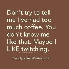 I don't allow myself to drink this much coffee lol but when I was younger I did!>>>makes me remember the days I drank 3 or 4 pots of coffee everyday. Coffee Talk, Coffee Is Life, I Love Coffee, Coffee Break, My Coffee, Coffee Drinks, Coffee Shop, Coffee Cups, Mocha Coffee