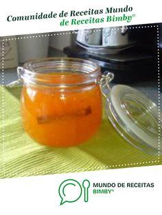 Compota de Laranja na Bimby de Teresa Soares Branco. Receita Bimby<sup>®</sup> na categoria Sobremesas do www.mundodereceitasbimby.com.pt, A Comunidade de Receitas Bimby<sup>®</sup>.
