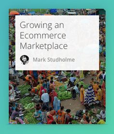 Here is a collection of articles and research for those looking to grow an ecommerce marketplace. It includes growth hacks, how to leverage bigger marketplaces, how to accelerate network effect and data analysis. #Ecommerce